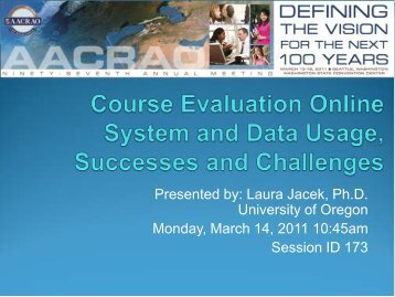 Course Evaluation Online System and Data Usage ... - AACRAO