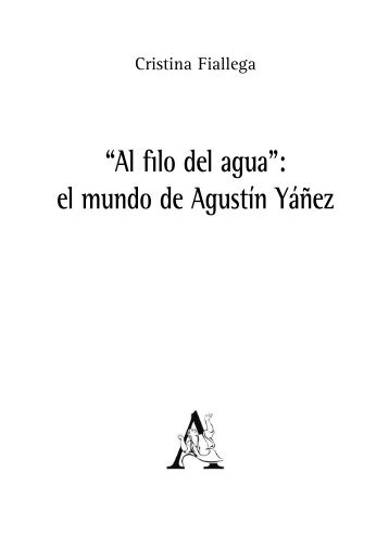 """""""Al filo del agua"""": el mundo de Agustín Yáñez - Aracne Editrice"""