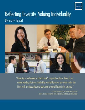 Reflecting Diversity, Valuing Individuality - Fried Frank