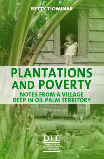 Plantations and poverty-eng.pdf - Down to Earth
