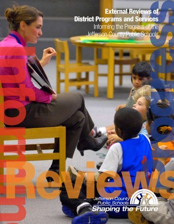 External Reviews of District Programs and Services Informing the ...
