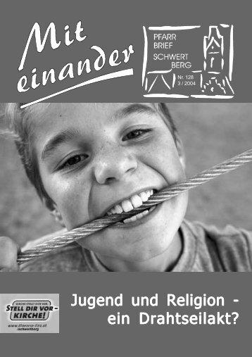 Jugend und Religion - Pfarre Schwertberg - Diözese Linz