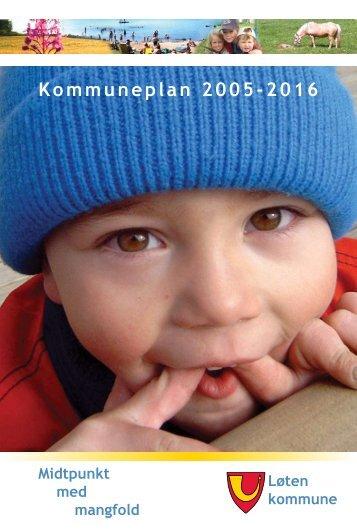 Kommuneplan 2005-20 6 - Løten kommune