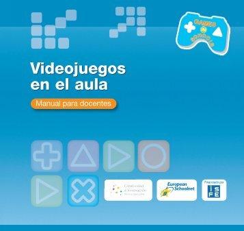 Videojuegos en el aula Videojuegos en el aula - European Schoolnet