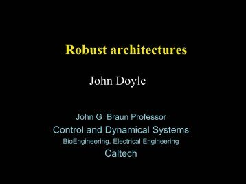 Robust architectures - The Lee Center for Advanced Networking ...
