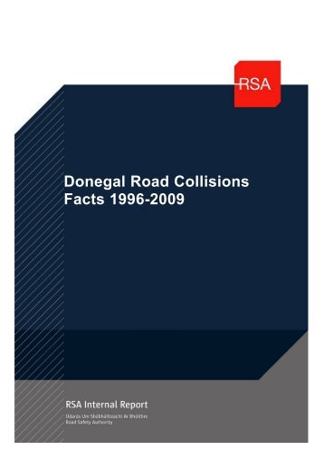 Donegal Road Collisions Facts 1996-2009 - Road Safety Authority