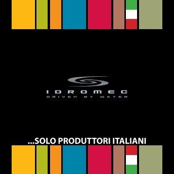 ...SOLO PRODUTTORI ITALIANI - Idromec