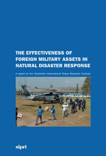 The Effectiveness of Foreign Military Assets in Natural ... - ReliefWeb