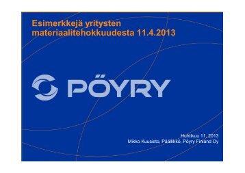 Esimerkkejä yritysten materiaalitehokkuudesta 11.4.2013