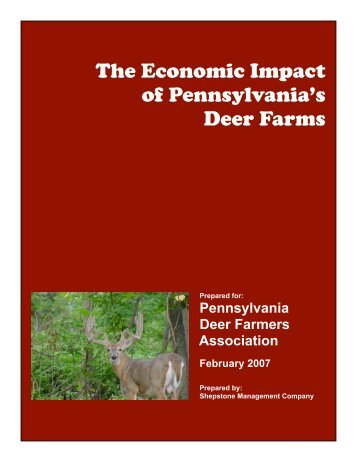 The Economic Impact of Pennsylvania's Deer Farms - Shepstone ...