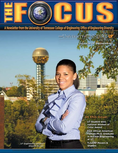 In this issue: - College of Engineering - The University of Tennessee ...