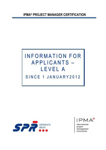 Information for Applicants – IPMA Level A - 2012