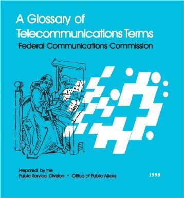 A Glossary of Telecommunications Terms, 1998