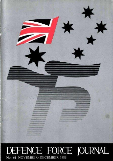 ISSUE 61 : Nov/Dec - 1986 - Australian Defence Force Journal