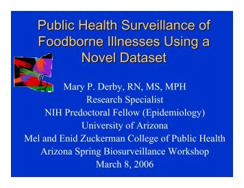 Public Health Surveillance of Foodborne Illnesses Using a Novel ...