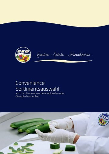 GSM Gemüse- / Salatmanufaktur Sortimentsübersicht