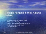 Hosting humans in their natural habitats, David Reed, MIT Media Lab