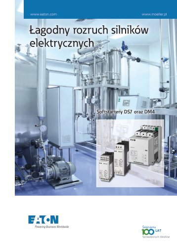 Łagodny rozruch silników elektrycznych PDF (3 MB) - Moeller