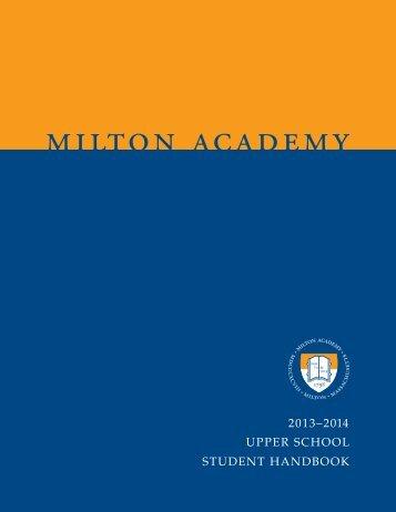 Upper School Student Handbook 2013–2014 - Milton Academy