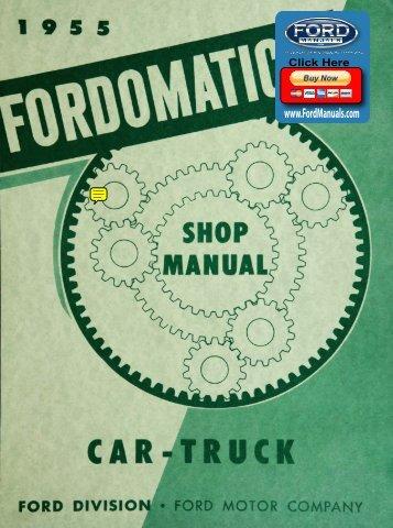 DEMO - 1955 Fordomatic Car-Truck Shop Manual - FordManuals.com