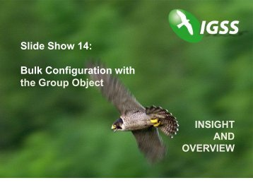 Slide Show 14: Bulk Configuration with the Group Object