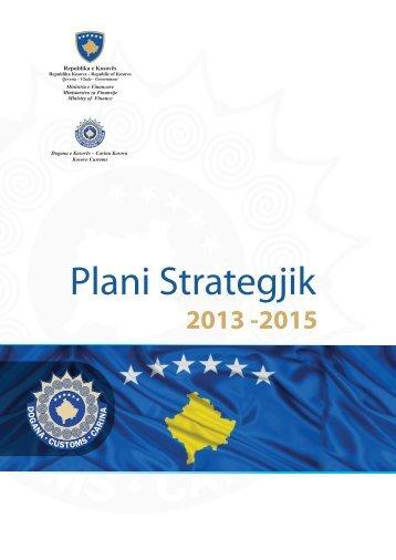 Plani strategjik 2013-2015 - Dogana e Kosovës - Shqip