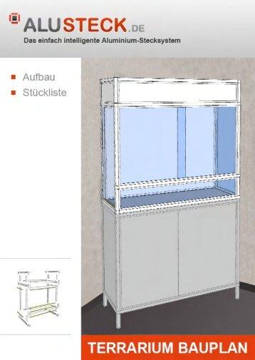 Terrarium selber bauen Bauanleitung - AluSteck.de