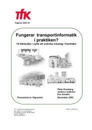 Fungerar transportinformatik i praktiken? - Movea Trafikkonsult AB