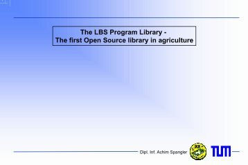 The LBS Program Library - The first Open Source library in agriculture