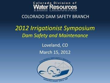 2012 Irrigationist Symposium - Colorado Division of Water Resources