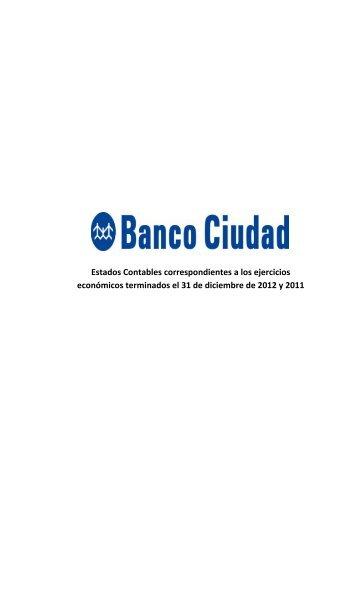 Estados Contables correspondientes a los ... - Banco Ciudad
