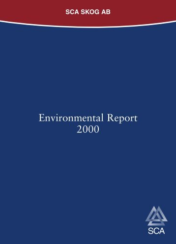 Environmental Report 2000 - SCA Forest Products AB