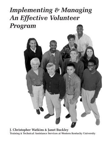 Implementing & Managing An Effective Volunteer Program