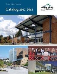 Catalog 2012-2013 - Skagit Valley College