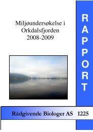 Miljøundersøkelse i Orkdalsfjorden 2008-2009. - Rådgivende ...
