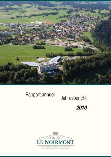 Rapport annuel Jahresbericht 2010 - Clinique le Noirmont