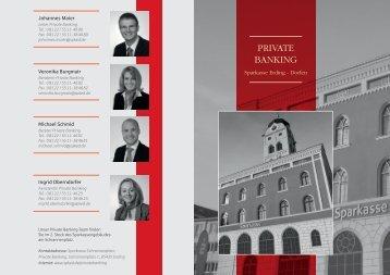 PRIVATE BANKING - und Stadtsparkasse Erding - Dorfen