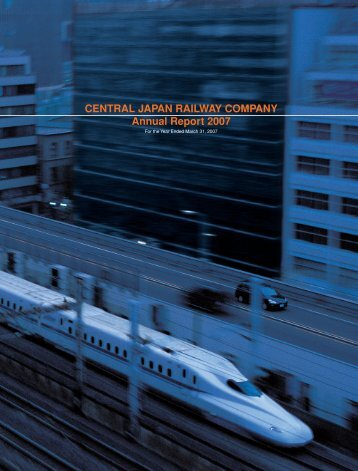 CENTRAL JAPAN RAILWAY COMPANY Annual Report 2007