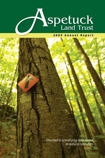 Devoted to preserving open space & natural ... - Aspetuck Land Trust