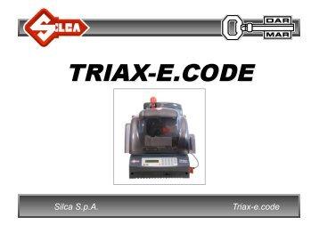 Triax-e.code Silca S.p.A. - Dar-Mar