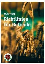Richtlinien Getreide IP-SUISSE Juni 2009 IP-SUISSE Seite 1