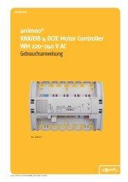 animeo © KNX/EIB 4 DC/E Motor Controller WM 220-240 V ... - Somfy