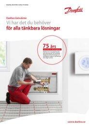Vi har det du behöver för alla tänkbara lösningar - Danfoss Värme