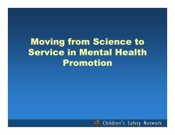 Moving from science to service.pdf - Children's Safety Network