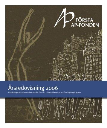 Årsredovisning 2006 [pdf 3,8 MB] - Första AP-fonden