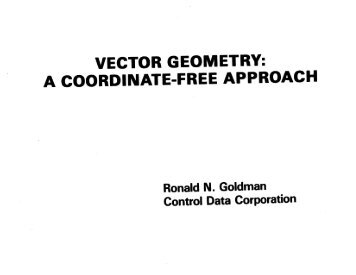 VECTOR GEOMETRY: A COORDINATE-FREE APPROACH - clear