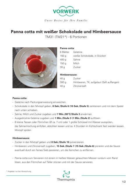 Panna Cotta Mit Weiaÿer Schokolade Und Himbeersauce Thermomix