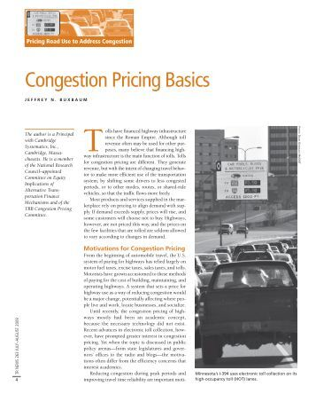 transport congestion pricing Congestion pricing for new york city: past failure, future success urban transport research center congestion pricing was an alien intruder into the cityscape.