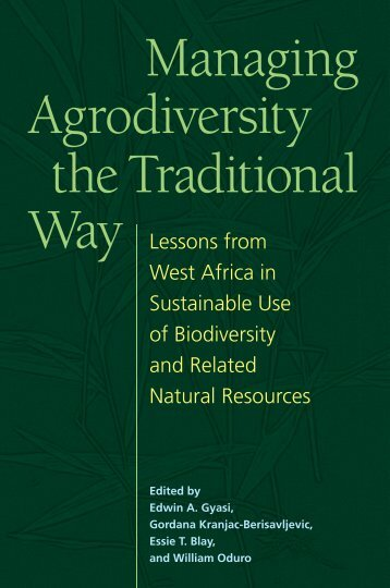 Managing Agrodiversity the Traditional Way - United Nations ...