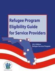 Refugee Program Eligibility Guide for Service Providers - Florida ...